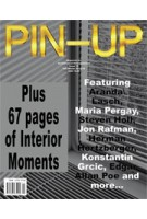 PIN-UP 15. Interior Moments | Fall Winter 2013/14 | PIN-UP magazine