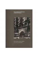 The Complete Architecture of Adler & Sullivan | Richard Nickel, Aaron Siskind, John Vinci, Ward Miller | 9780966027327