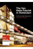 The Van Nelle Fabriek in Rotterdam. A film by Stan Neumann | DVD