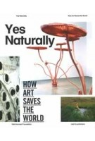 Yes Naturally. A New Vision for Ecological Intelligence   Ine Gevers   9789462080638