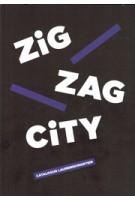 ZigZagCity 2014. Catalogus Laurenskwartier