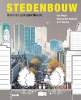 Stedenbouw. Kern en perspectieven | Han Meyer, MaartenJan Hoekstra, John Westrik | 9789024409235 | BOOM