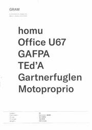 GRAM 02. homu, office U67, GAFPA, Ted'A, Gartnerfuglen, Motoproprio
