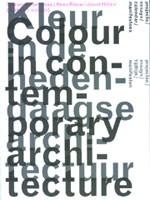 Kleur in de hedendaagse architectuur
