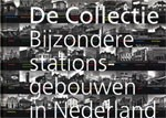 De Collectie bijzondere stationsgebouwen in Nederland
