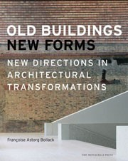 OLD BUILDINGS NEW FORMS