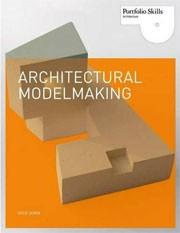 Architectural Modelmaking