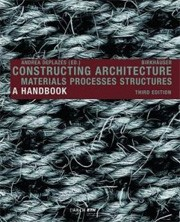 Constructing Architecture. A Handbook