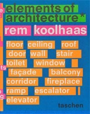 elements of architecture. Rem Koolhaas