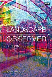 LANDSCAPE OBSERVER | LONDON