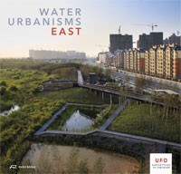 WATER URBANISMS. EAST