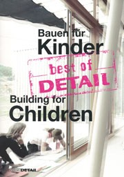 Building for Children - Bauen für Kinder