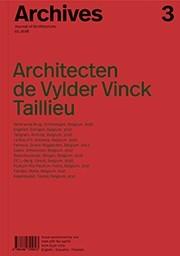 Archives 3. Architecten de Vylder Vinck Taillieu