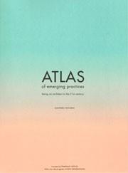 ATLAS of emerging practices