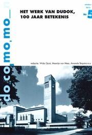 Het werk van Dudok, 100 jaar betekenis