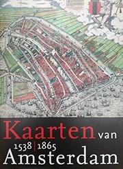 Kaarten van Amsterdam 1538-1865