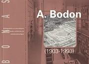 A. Bodon (1903-1993)