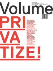Volume 30. Privatize!