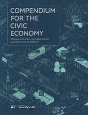 COMPENDIUM FOR THE CIVIC ECONOMY (reprint)