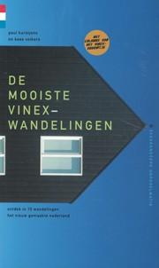 DE MOOISTE VINEX-WANDELINGEN
