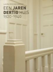 Een jaren dertig huis 1920-1940
