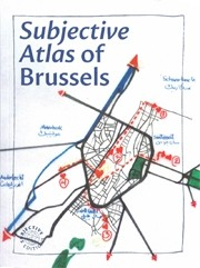 Subjective atlas of Brussels