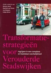Transformatiestrategieën voor verouderde stadswijken