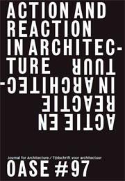 OASE 97. ACTIE EN REACTIE IN ARCHITECTUUR - ebook