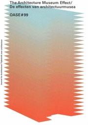 OASE 99. De effecten van architectuurmusea