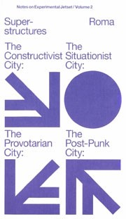 Experimental Jetset. Superstructures