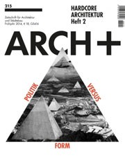 ARCH+ 215. Hardcore Architektur