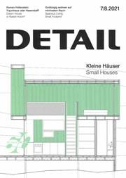 DETAIL 2021 07/08. Small Houses - Kleine Häuser