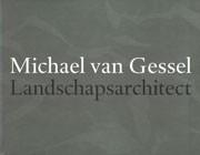Michael van Gessel. Landschapsarchitect