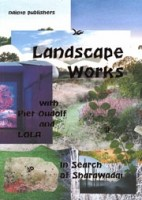 Landscape Works with Piet Oudolf and LOLA. In Search of Sharawadji | Fabian de Kloe, Peter Veenstra, Joep Vossebeld | 9789462086302 | nai010