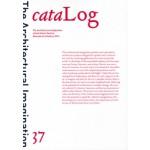 Log 37. cataLog. The Architectural Imagination | anyone corporation | 9780990735250