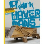 Frank Havermans. Architectural Constructions   Jos Bosman, Aaron Betsky, Charles Esche, Linda Vlassenrood   9789056627010
