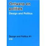 Design and Politics. Design and Politics #1   Henk Ovink, Elien Wierenga   9789064507014