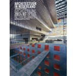 Architecture in the Netherlands. Yearbook 2006/2007 | Daan Bakker, Allard Jolles, Michelle Provoost, Cor Wagenaar | 9789056625818