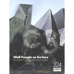 C3 324. Wall-Facade as Surface   Towards the Construct of Mediative Facades   C3