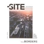 The Site Magazine 35 | Borders | 772006863070 | Fall 2016