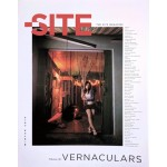 THE SITE magazine 36. Vernaculars | THE SITE MAGAZINE