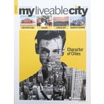 my liveable city APR-JUN 2017  character of cities | Ironman Media and Advisory Services Pvt Ltd.