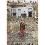 THE FUNAMBULIST 11 MAY JUNE 2017 DESIGNED DESTRUCTIONS
