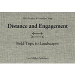 Distance and Engagement. Walking, Thinking and Making Landscape | Gunther Vogt, Alice Foxley | 9783037781968