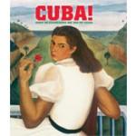 CUBA. Kunst en geschiedenis van 1868 tot heden | Nathalie Bondil, Ernesto Cardet Villegas, Roberto Cobas Amate, Gerardo Mosquera, Jeff L. Rosenheim | 9789056626884