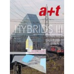a+t 33-34. Hybrids III. Residential Mixed-Use Buildings | a+t magazine