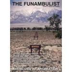 THE FUNAMBULIST 12 - RACIALIZED INCARCERATION. July/August 2017 | 9772430218126 | THE FUNAMBOLIST