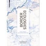 Border Ecologies. Hong Kong's Mainland Frontier | Joshua Bolchover, Peter Hasdell | 9783035606010