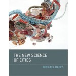 The New Science of Cities | Michael Batty | 9780262019521
