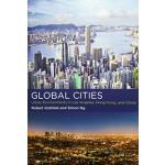 GLOBAL CITIES urban environments in los angeles, hong kong, and china | MIT Press | 9780262035910